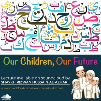 Jumma  Khutbah : Our Children our Future